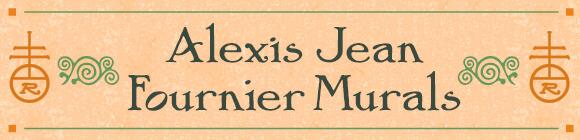 Alexis Jean Fournier Murals